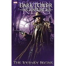Stephen King's Dark Tower: The Gunslinger: The Journey Begins