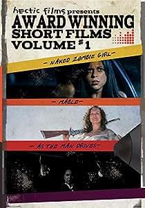 Hectic Films Award Winning Shorts Volume One