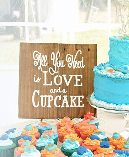 Personalized All You Need is Love and a Cupcake Wood Wedding Sign W17