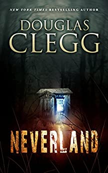 Neverland by [Clegg, Douglas]