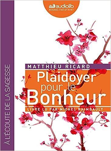 Plaidoyer Pour Le Bonheur Livre Audio 1cd Mp3