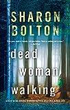 Dead Woman Walking: A Novel