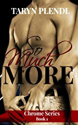 So Much More (The Chrome Series Book 1) (English Edition)