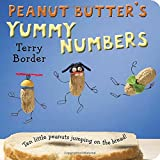 Peanut Butter's Yummy Numbers: Ten Little Peanuts Jumping on the Bread!