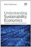 Understanding Sustainability Economics, Peter Soderbaum, 184407627X