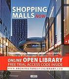 Shopping Malls Now, Jacobo Krauel, 8415123477