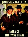 Tales of Thubway Tham (English Edition)