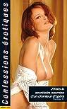 Les confessions érotiques n°347 : J'etais  la secrétaire soumise d'un chanteur d'opera  par Confessions érotiques