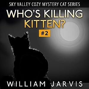 Who's Killing, Kitten? Audiobook