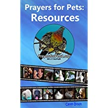 PRAYERS FOR PETS: RESOURCES