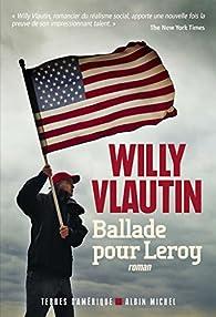 Ballade pour Leroy par Willy Vlautin