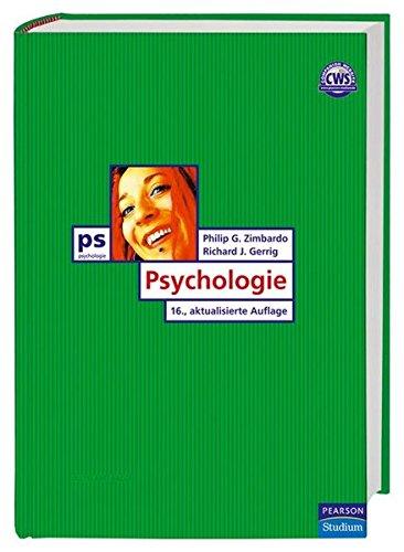 Psychologie: 16., aktualisierte Auflage (Pearson Studium - Psychologie)