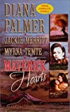 Maverick Hearts : Rogue Stallion; The Widow and the Rodeo Man; Sleeping With the Enemy (Montana Mave by Diana Palmer (1999-05-03)