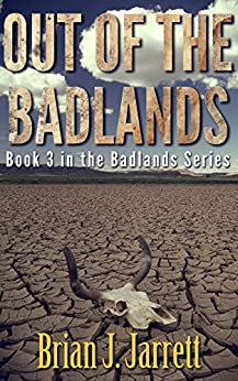 Out of the Badlands by [Jarrett, Brian J.]