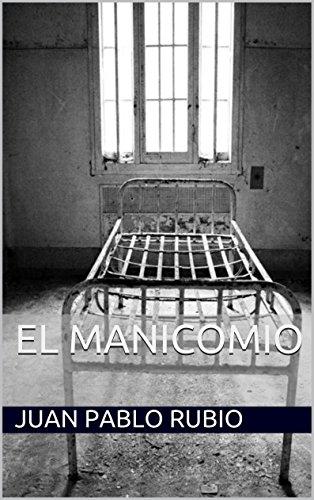 Amazon.com: El Manicomio (Historias de mi Mente nº 1 ...