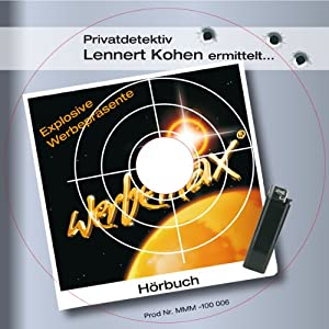 Explosive Werbepräsente (Privatdetektiv Lennert Kohen) Hörbuch