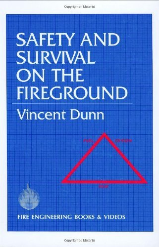 Safety and Survival on the Fireground by Dunn, Vincent(January 1, 1992) Hardcover