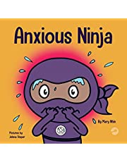 Anxious Ninja: A Children's Book About Managing Anxiety and Difficult Emotions