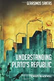 img - for Understanding Plato's Republic by Gerasimos Santas (2010-04-16) book / textbook / text book