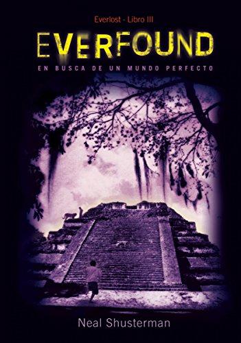 Everfound (Literatura Juvenil (A Partir De 12 Años) - Everlost) (Spanish