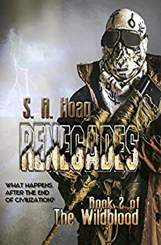 Renegades: Book 2 of The Wildblood by [Hoag, S. A.]