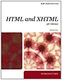 New Perspectives on HTML and XHTML, Introductory (Available Titles Skills Assessment Manager (SAM) - Office 2010) 5th Edition