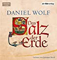 Das Salz der Erde Audiobook by Daniel Wolf Narrated by Johannes Steck