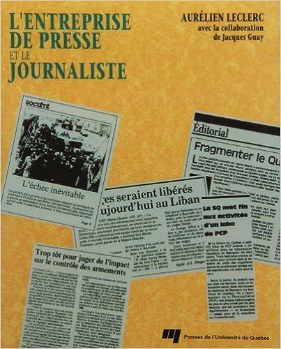 Livres L'entreprise de presse et le journaliste pdf ebook