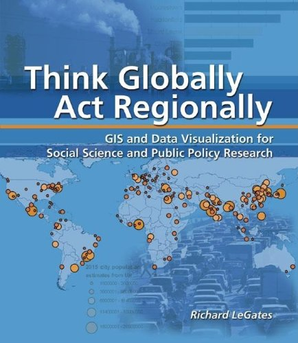 Think Globally, Act Regionally: GIS and Data...