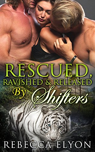 RESCUED AND RAVISHED