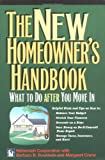 img - for The New Homeowner's Handbook: What to Do After Your Move in book / textbook / text book