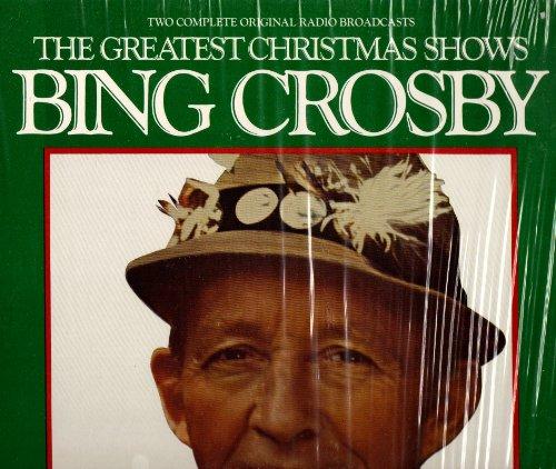 [Vinyl Lp Record] Bing Crosby: The Greatest Christmas Shows [Radio Broadcast 12/19/51 and 12/14/49] (Radio Bing Crosby Show Christmas)