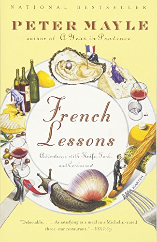 Price comparison product image French Lessons: Adventures with Knife,  Fork,  and Corkscrew
