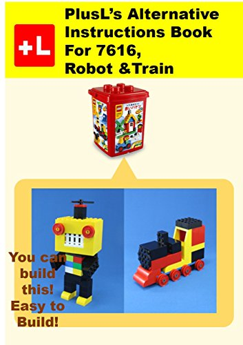 Plusls Alternative Instruction For 7616 Robot Train You Can