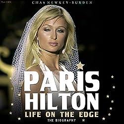 Paris Hilton: Life on the Edge