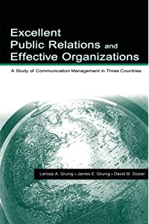Excellence in public relations and communication management excellent public relations and effective organizations a study of communication management in three countries fandeluxe Choice Image