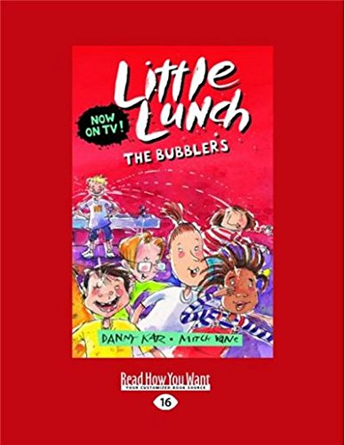 The Bubblers: Little Lunch - Lunch Little