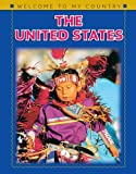 img - for The United States (Welcome to My Country (Benchmark)) book / textbook / text book