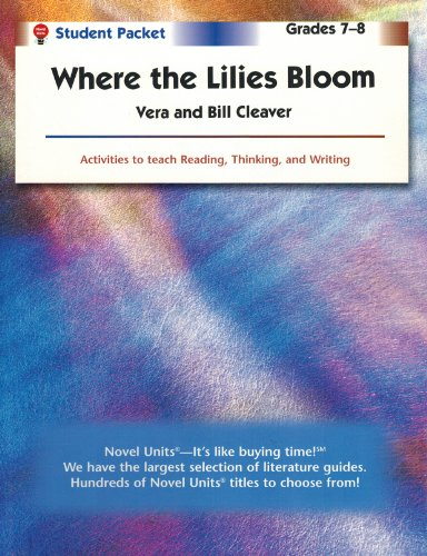 Where the Lilies Bloom - Student Packet by Novel Units, Inc.
