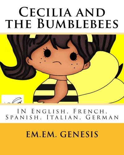 Cecilia and the Bumblebees: English, French, Spanish, Italian, German ebook