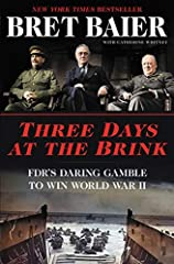 "THE INSTANT NEW YORK TIMES BESTSELLER""I could not put this extraordinary book down. Three Days at the Brink is a masterpiece: elegantly written, brilliantly conceived, and impeccably researched. This book not only sparkles but is destined to ..."
