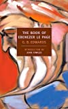 The Book of Ebenezer Le Page (New York Review Books Classics) by  G.B. Edwards in stock, buy online here