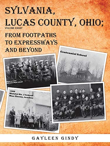 Book Cover: Sylvania, Lucas County, Ohio: From Footpaths to Expressways and Beyond