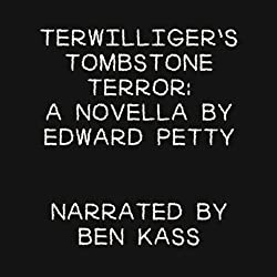 Terwilliger's Tombstone Terror