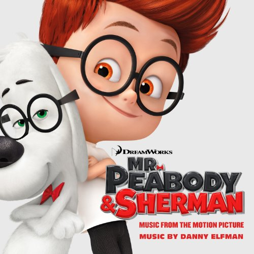 Mr. Peabody & Sherman (Music F...