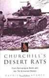 Churchill's Desert Rats, Patrick Delaforce, 0750931981