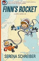 Finn's Rocket: a surfer catches air (Finn's Fast Books) (Volume 3)
