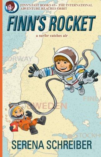 Download Finn's Rocket: a surfer catches air (Finn's Fast Books) (Volume 3) PDF