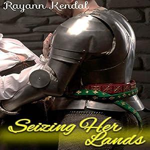 Seizing Her Lands Audiobook