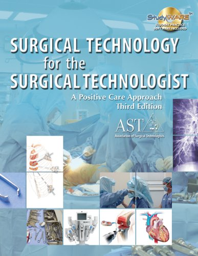 Surgical Technology for the Surgical Technologist: A Positive Care Approach by Brand: Cengage Learning